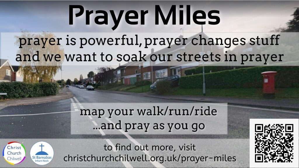 Prayer Miles information graphic for Christ Church Chilwell Nottingham